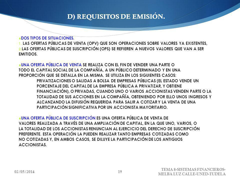 D) REQUISITOS DE EMISIÓN.