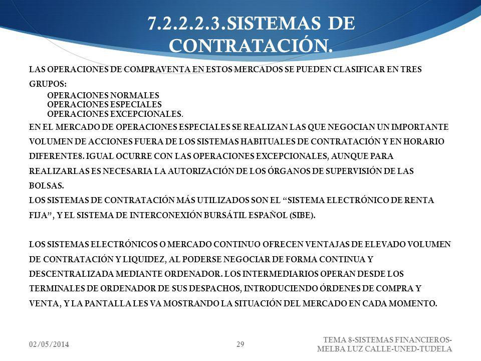 7.2.2.2.3.SISTEMAS DE CONTRATACIÓN.