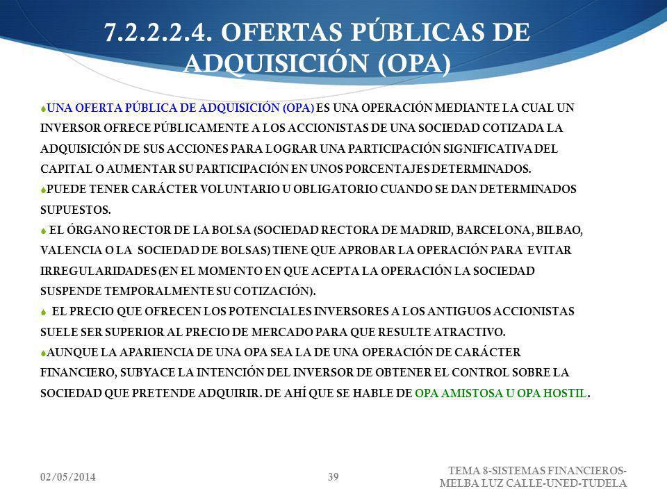 7.2.2.2.4. OFERTAS PÚBLICAS DE ADQUISICIÓN (OPA)