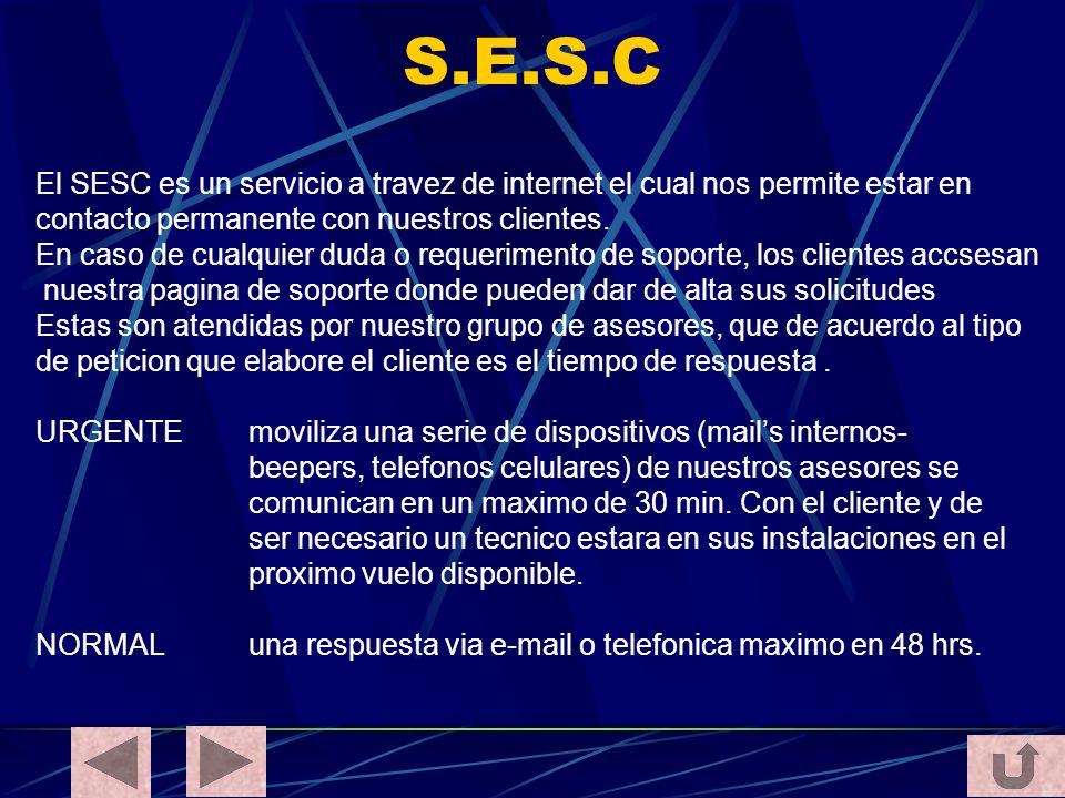 S.E.S.C El SESC es un servicio a travez de internet el cual nos permite estar en. contacto permanente con nuestros clientes.