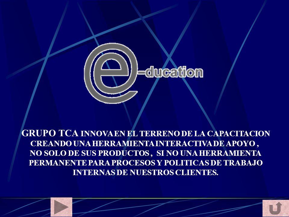 GRUPO TCA INNOVA EN EL TERRENO DE LA CAPACITACION