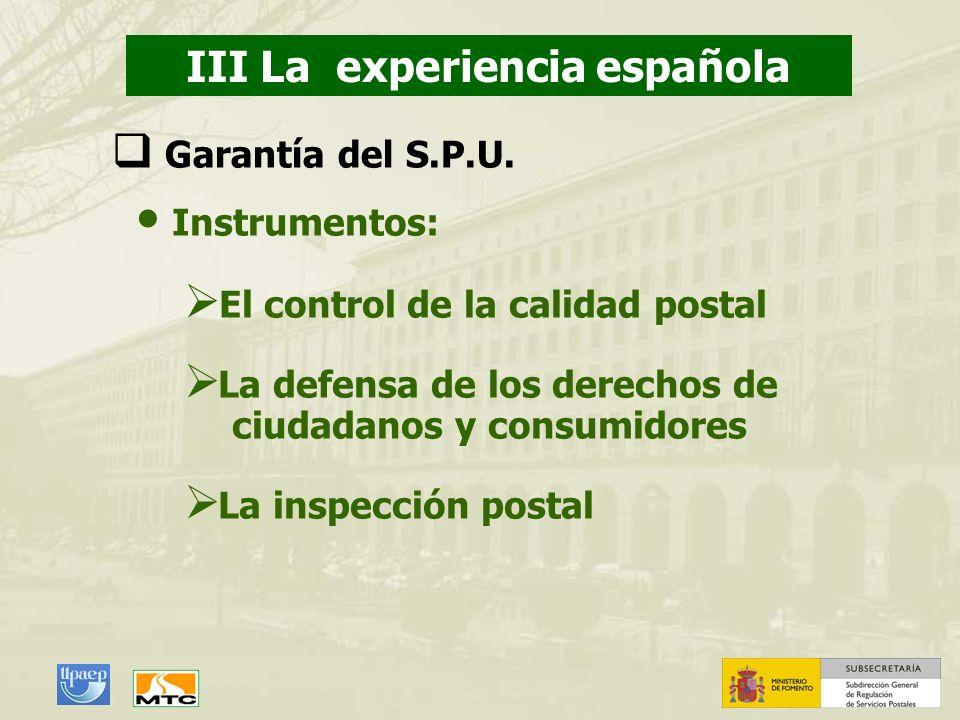 III La experiencia española