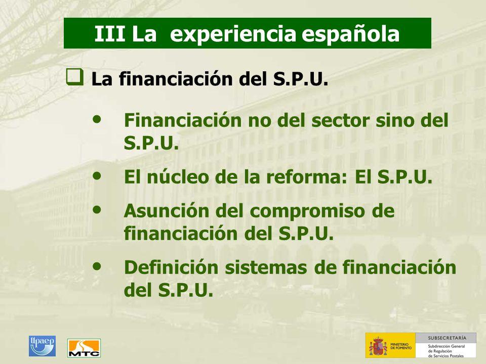 1. Cuestiones preliminares III La experiencia española