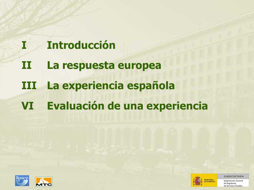 I Introducción II La respuesta europea. III La experiencia española.