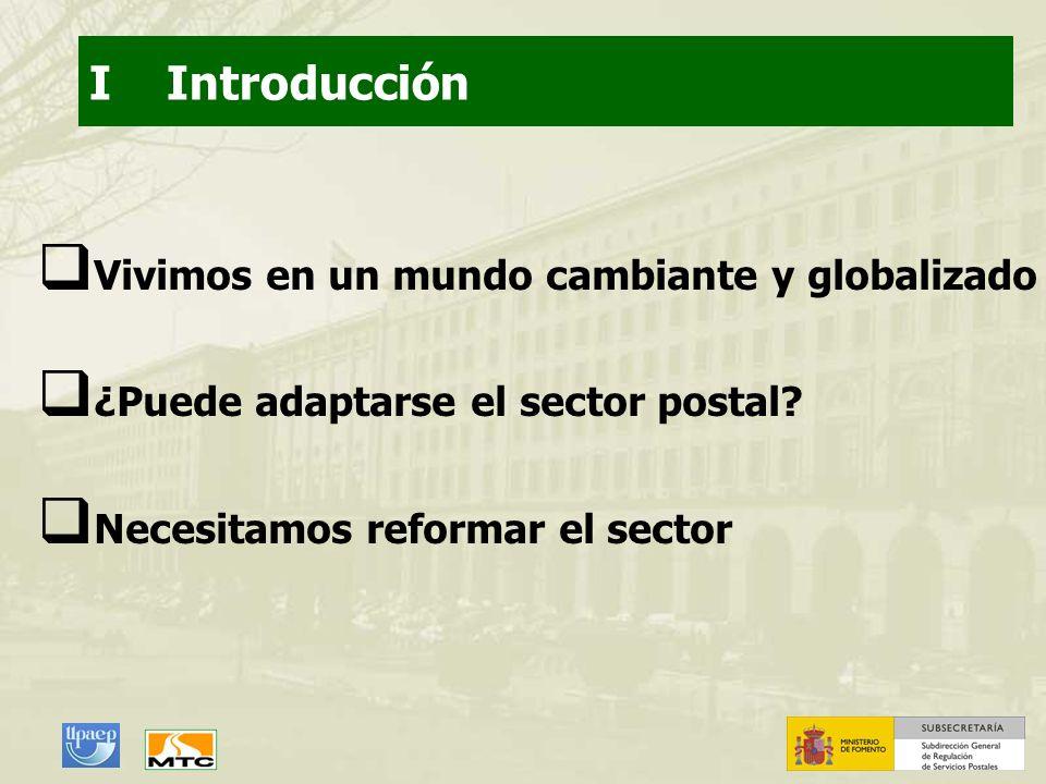 I Introducción Vivimos en un mundo cambiante y globalizado