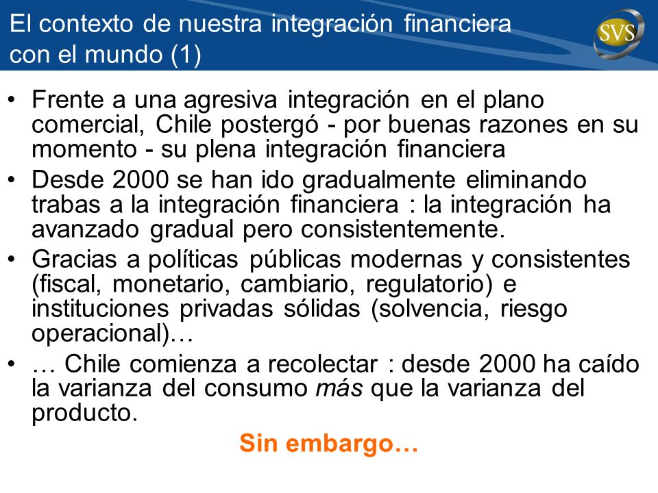 El contexto de nuestra integración financiera con el mundo (1)