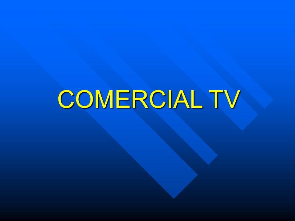 COMERCIAL TV