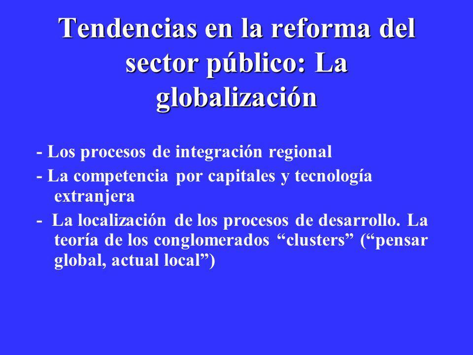 Tendencias en la reforma del sector público: La globalización