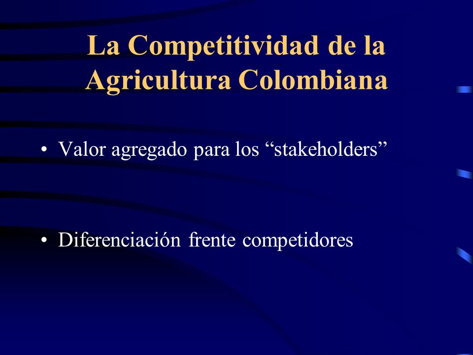 La Competitividad de la Agricultura Colombiana