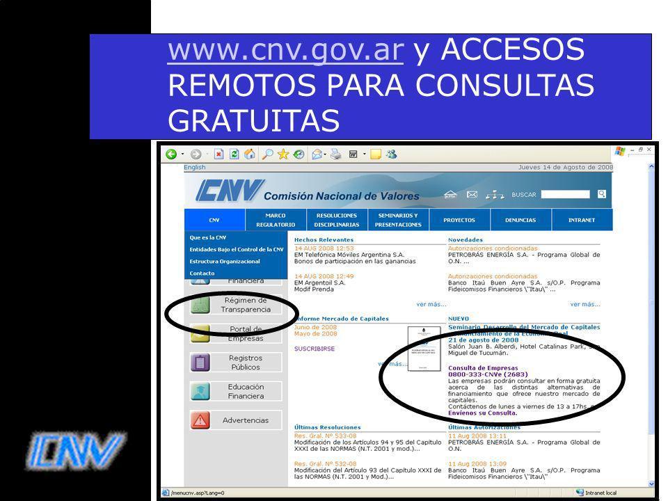 www.cnv.gov.ar y ACCESOS REMOTOS PARA CONSULTAS GRATUITAS