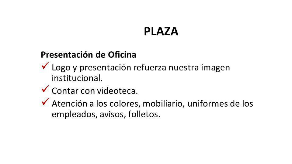 PLAZA Presentación de Oficina