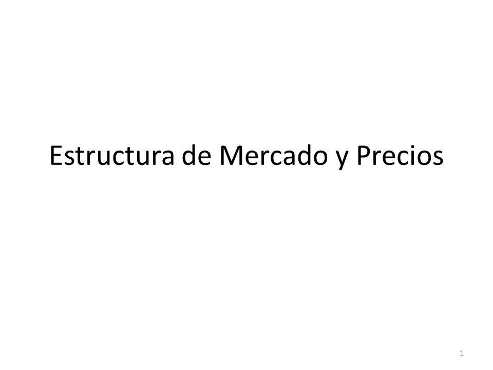 Estructura de Mercado y Precios