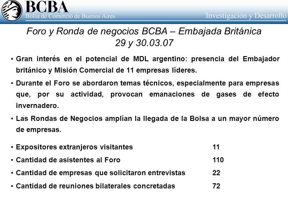 Foro y Ronda de negocios BCBA – Embajada Británica 29 y 30.03.07