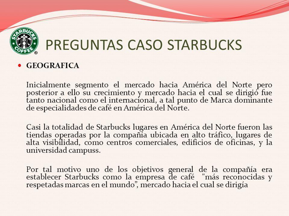 PREGUNTAS CASO STARBUCKS