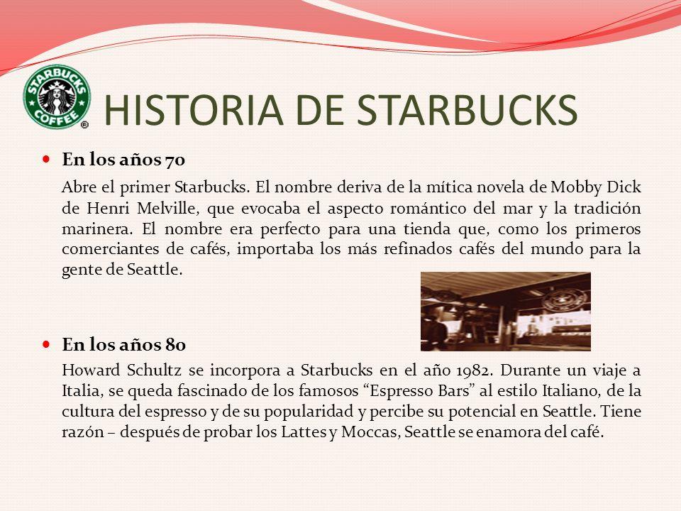HISTORIA DE STARBUCKS En los años 70