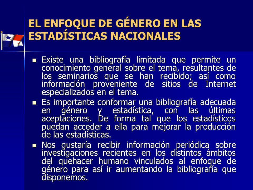 EL ENFOQUE DE GÉNERO EN LAS ESTADÍSTICAS NACIONALES