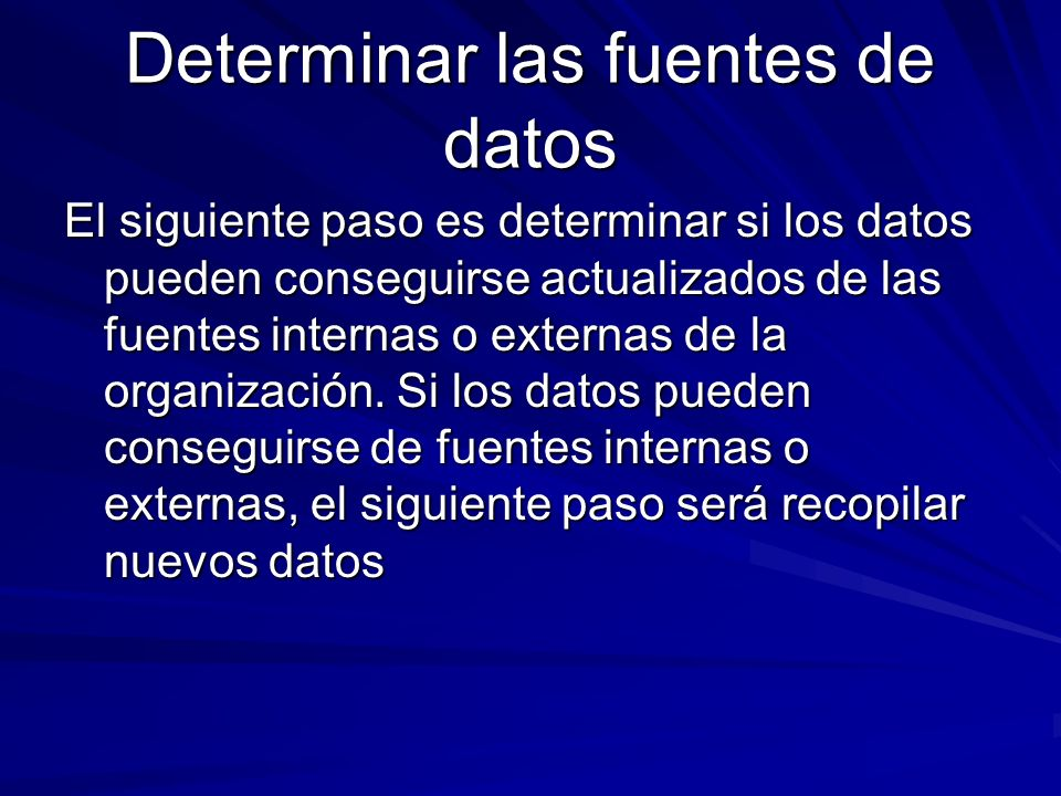 Determinar las fuentes de datos