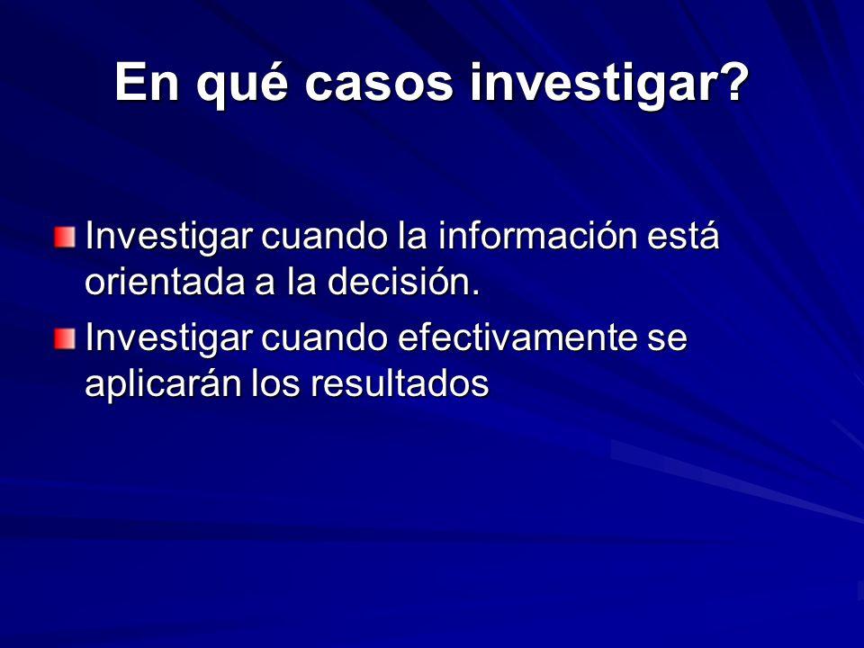 En qué casos investigar