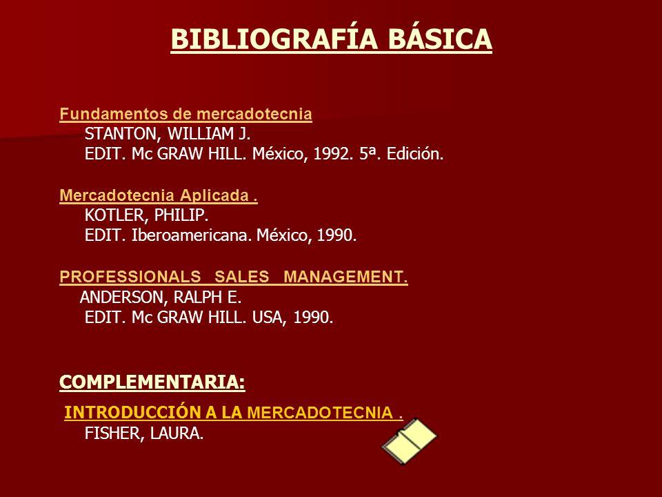 BIBLIOGRAFÍA BÁSICA COMPLEMENTARIA: Fundamentos de mercadotecnia