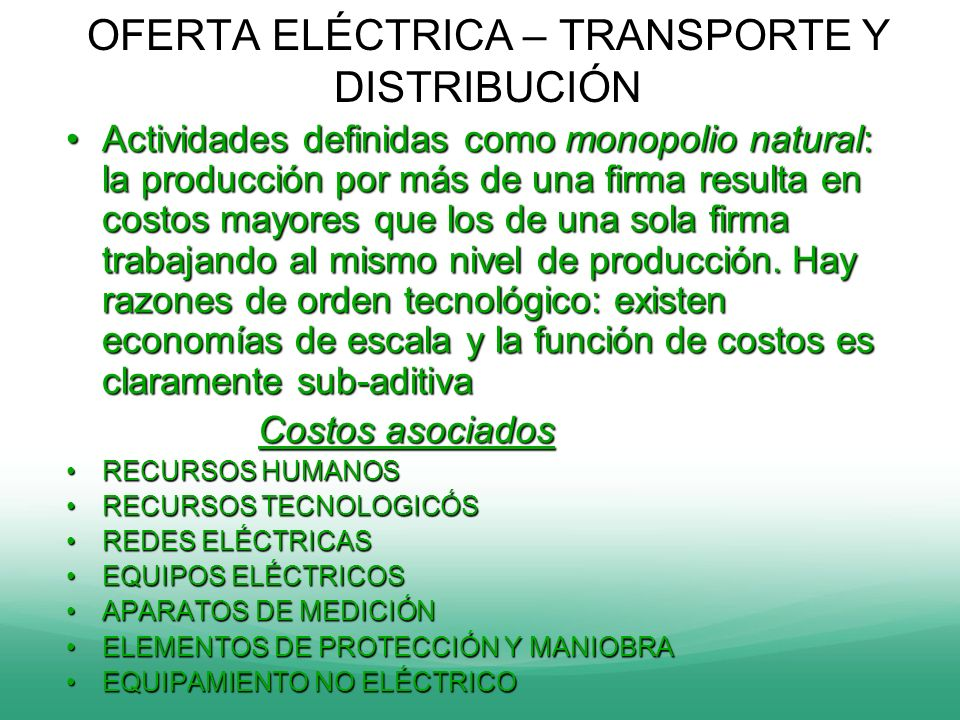 OFERTA ELÉCTRICA – TRANSPORTE Y DISTRIBUCIÓN