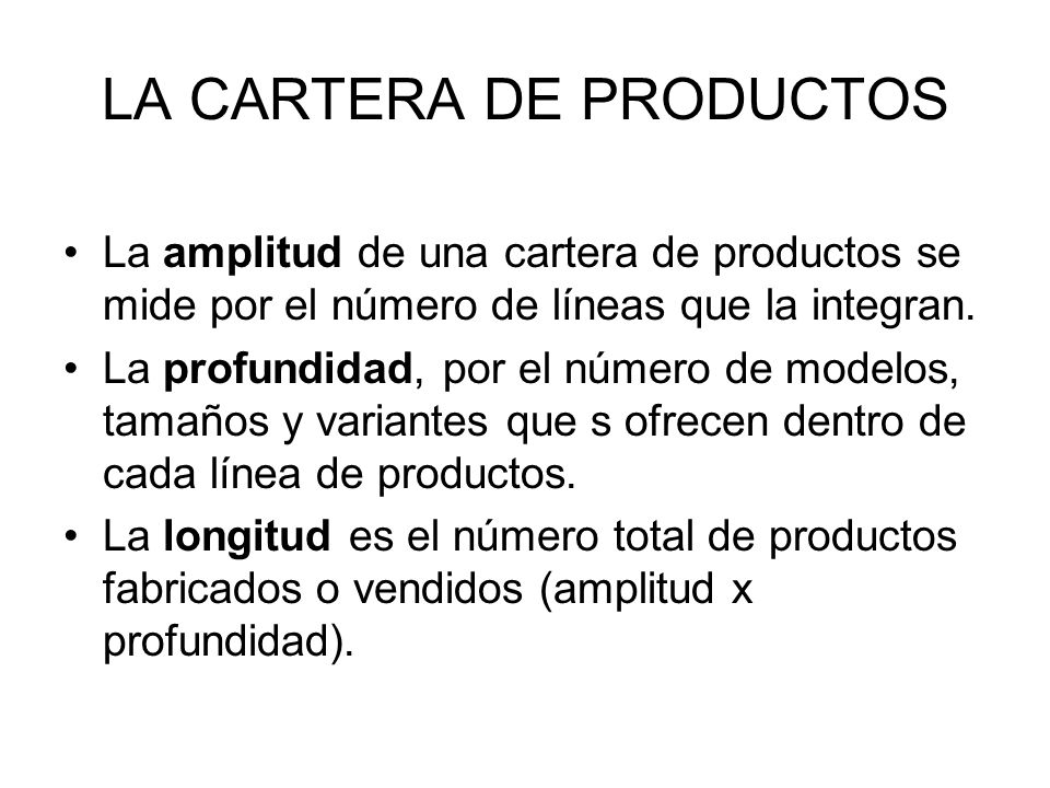 LA CARTERA DE PRODUCTOS