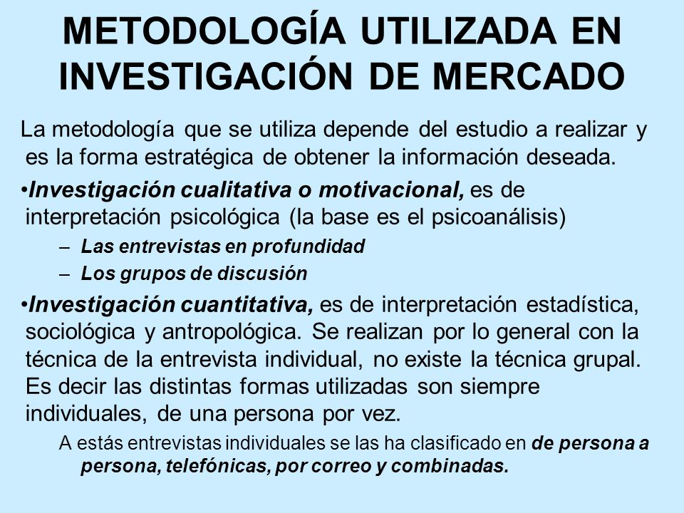 METODOLOGÍA UTILIZADA EN INVESTIGACIÓN DE MERCADO