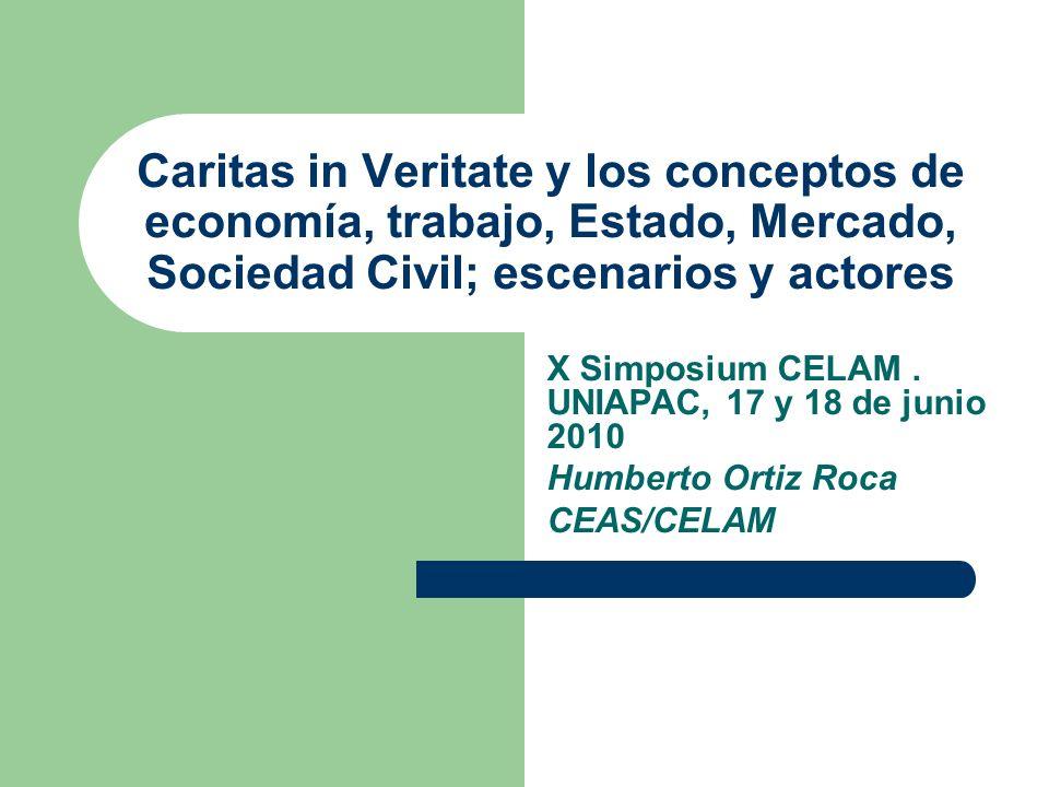 Caritas in Veritate y los conceptos de economía, trabajo, Estado, Mercado, Sociedad Civil; escenarios y actores
