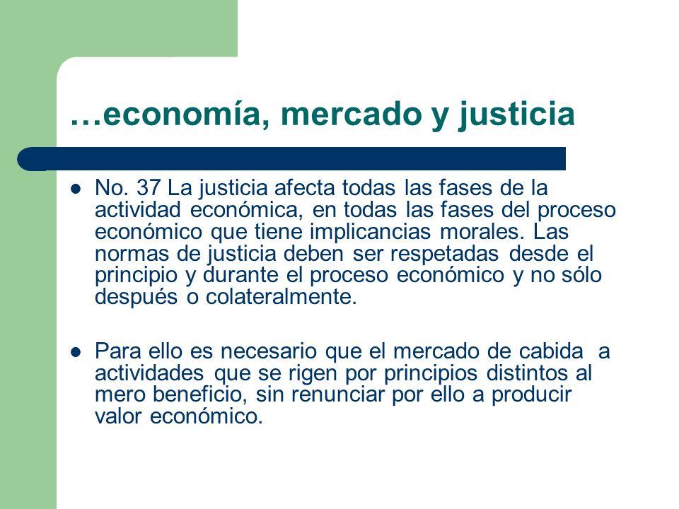 …economía, mercado y justicia