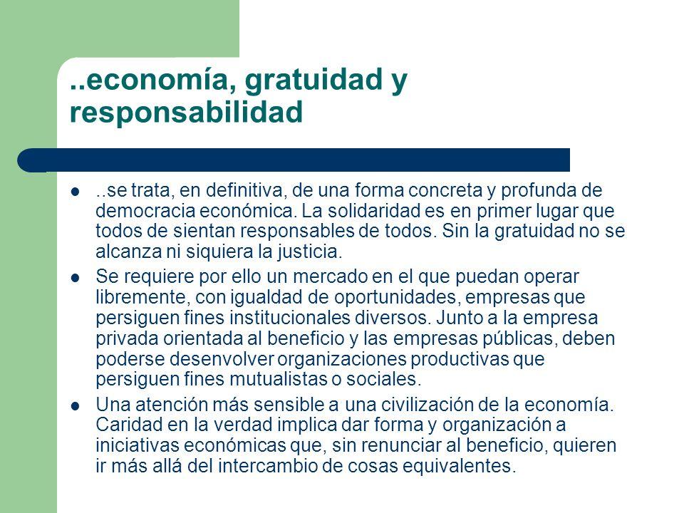 ..economía, gratuidad y responsabilidad