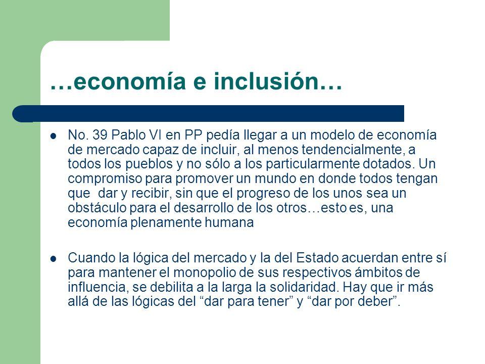 …economía e inclusión…