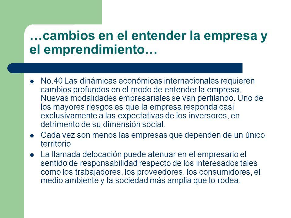 …cambios en el entender la empresa y el emprendimiento…