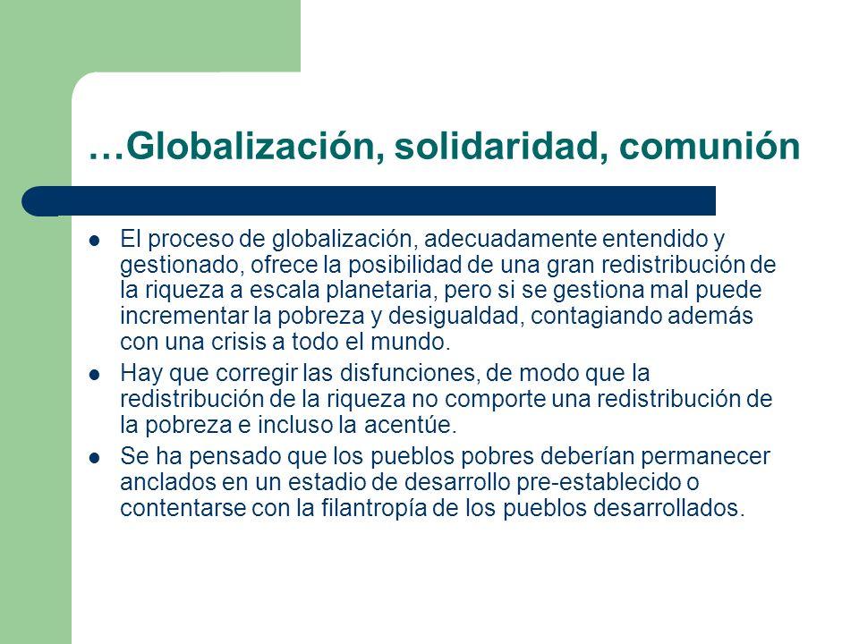 …Globalización, solidaridad, comunión
