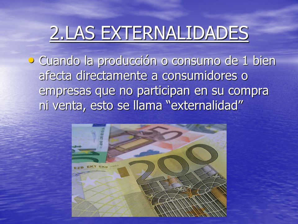 2.LAS EXTERNALIDADES
