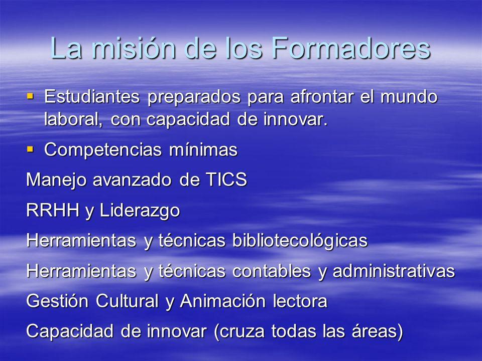 La misión de los Formadores