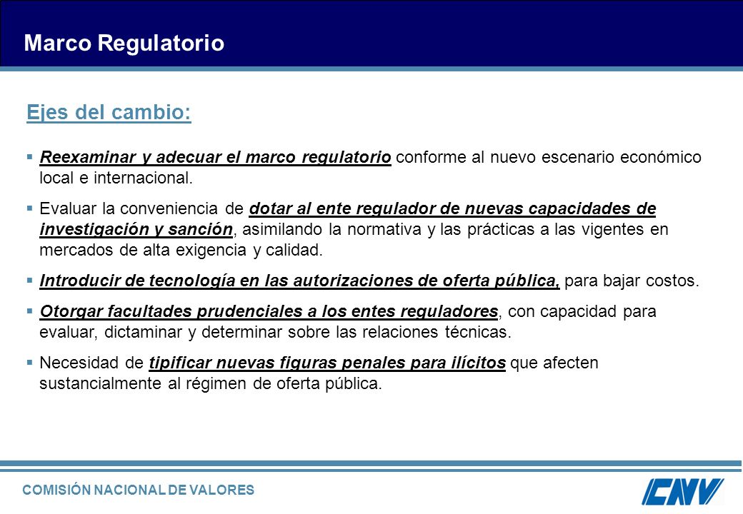 Marco Regulatorio Ejes del cambio: