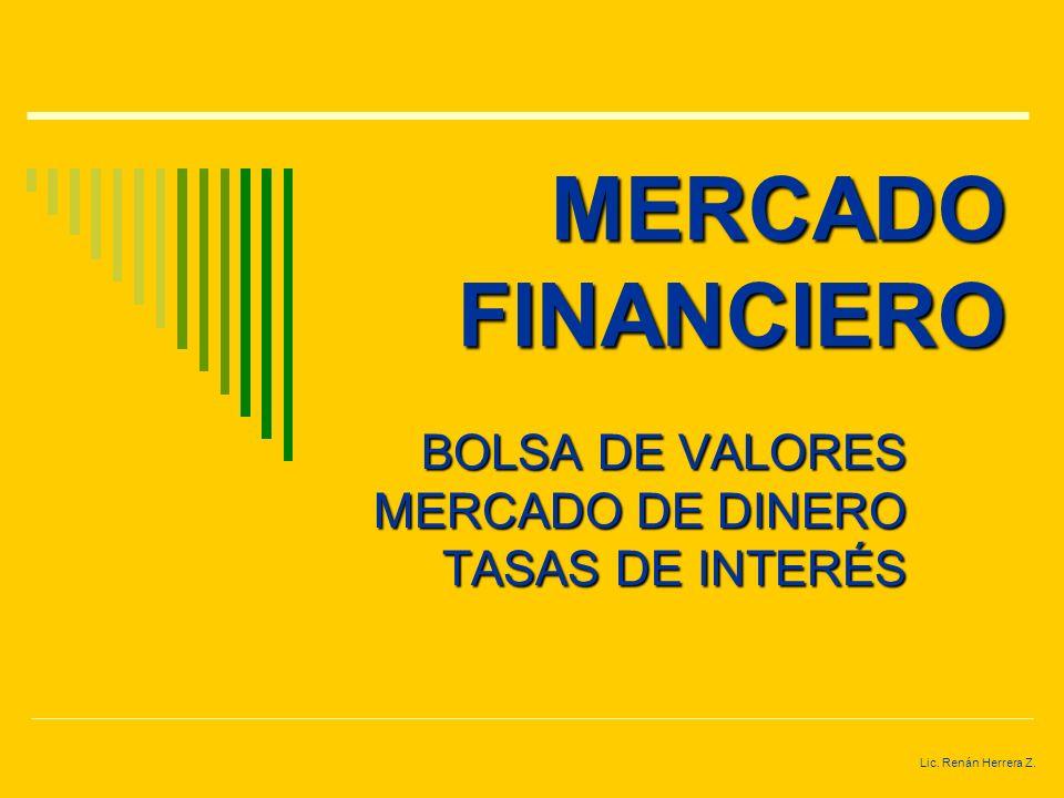 BOLSA DE VALORES MERCADO DE DINERO TASAS DE INTERÉS
