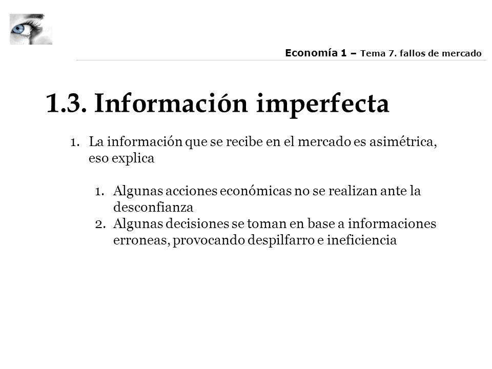 1.3. Información imperfecta