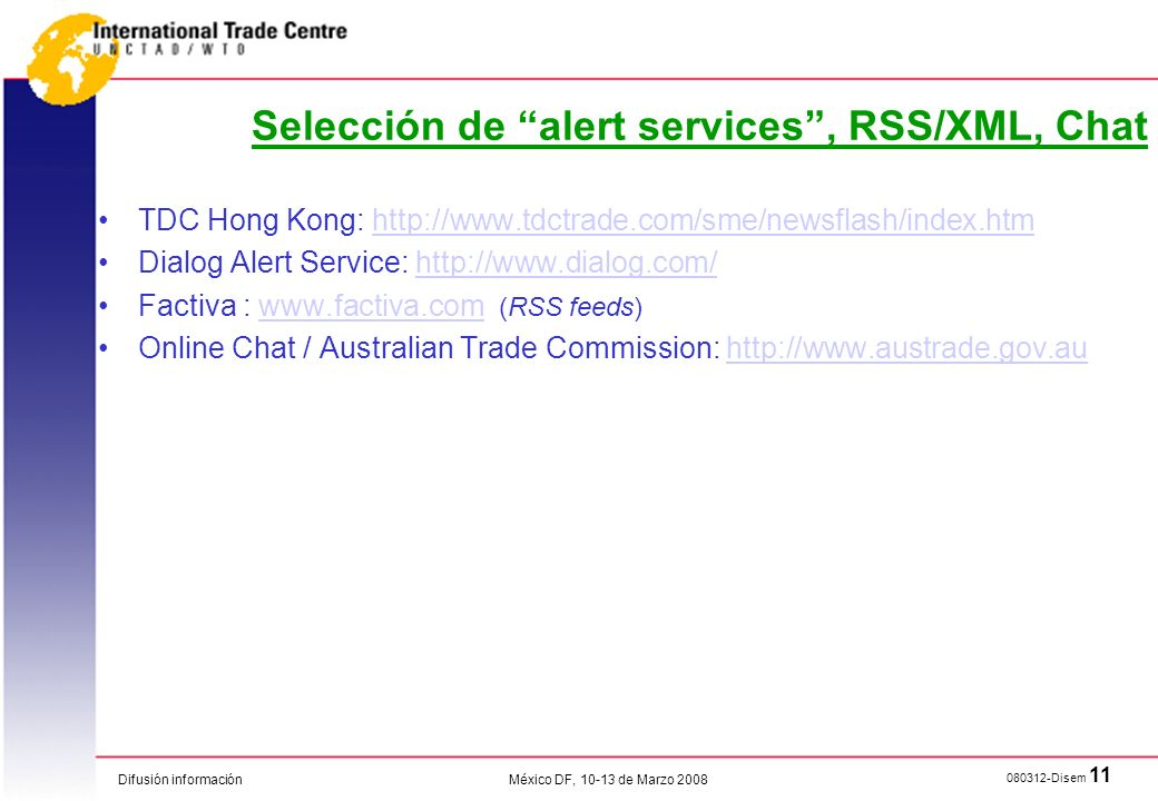 Selección de alert services , RSS/XML, Chat