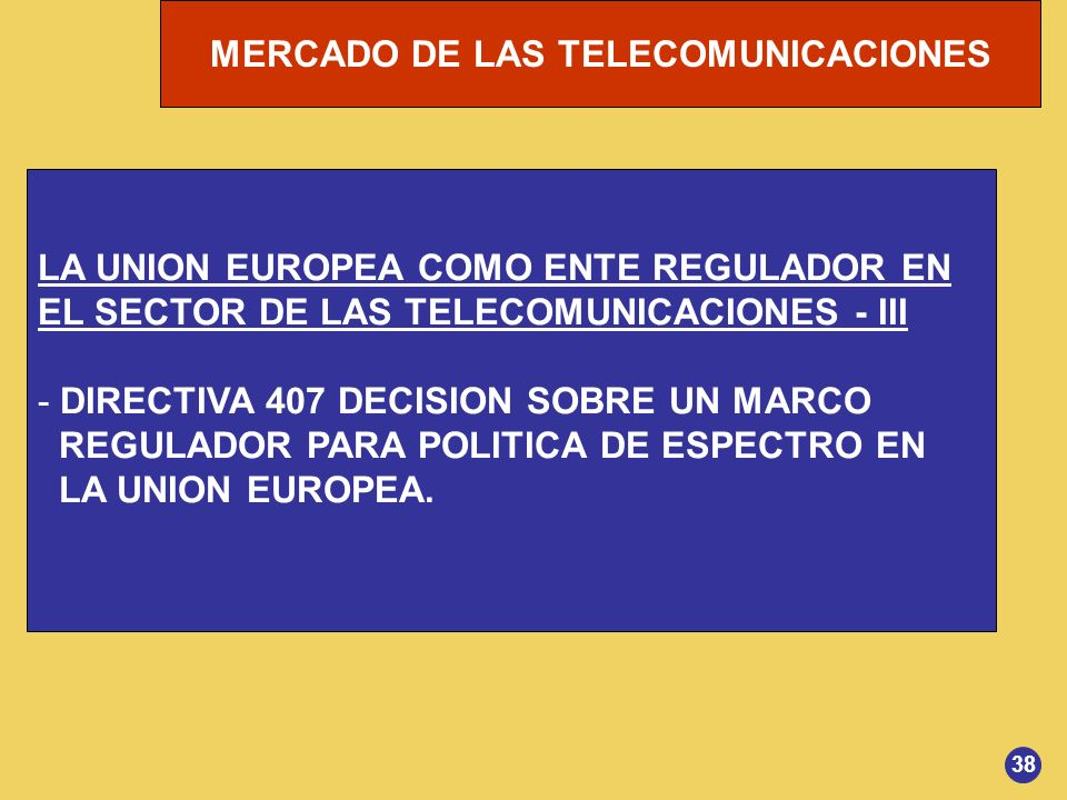 LA UNION EUROPEA COMO ENTE REGULADOR EN