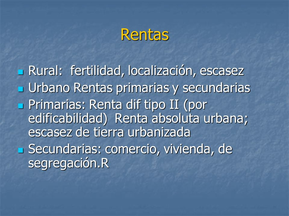 Rentas Rural: fertilidad, localización, escasez