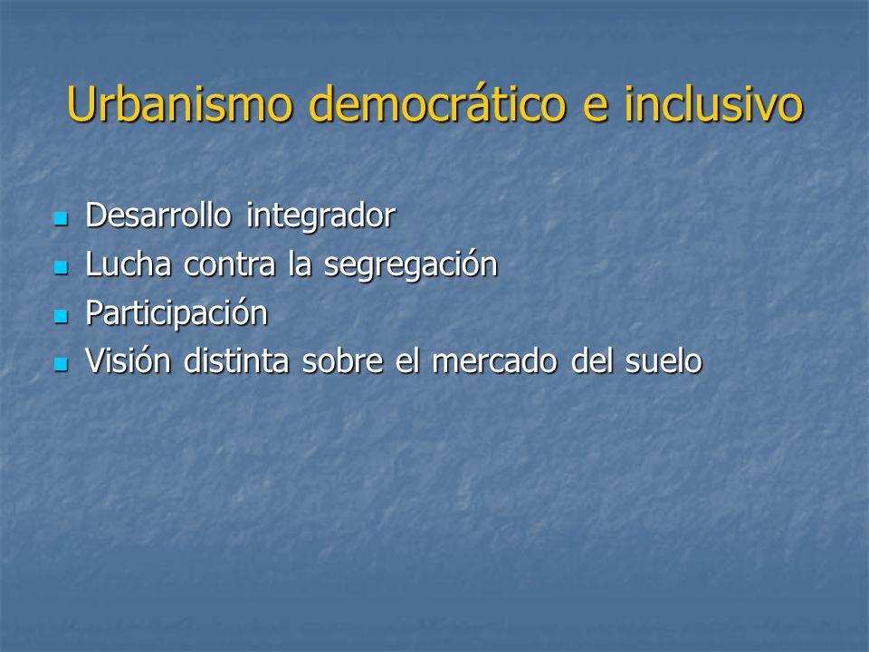 Urbanismo democrático e inclusivo