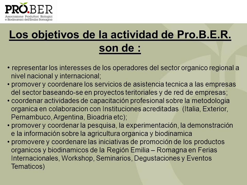 Los objetivos de la actividad de Pro.B.E.R. son de :