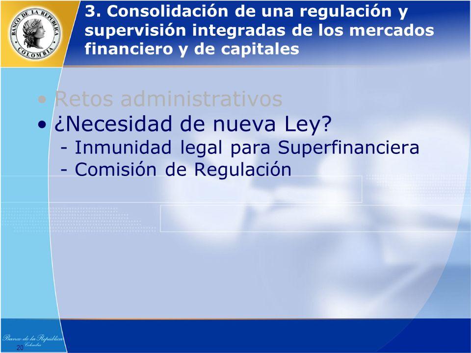 Retos administrativos ¿Necesidad de nueva Ley