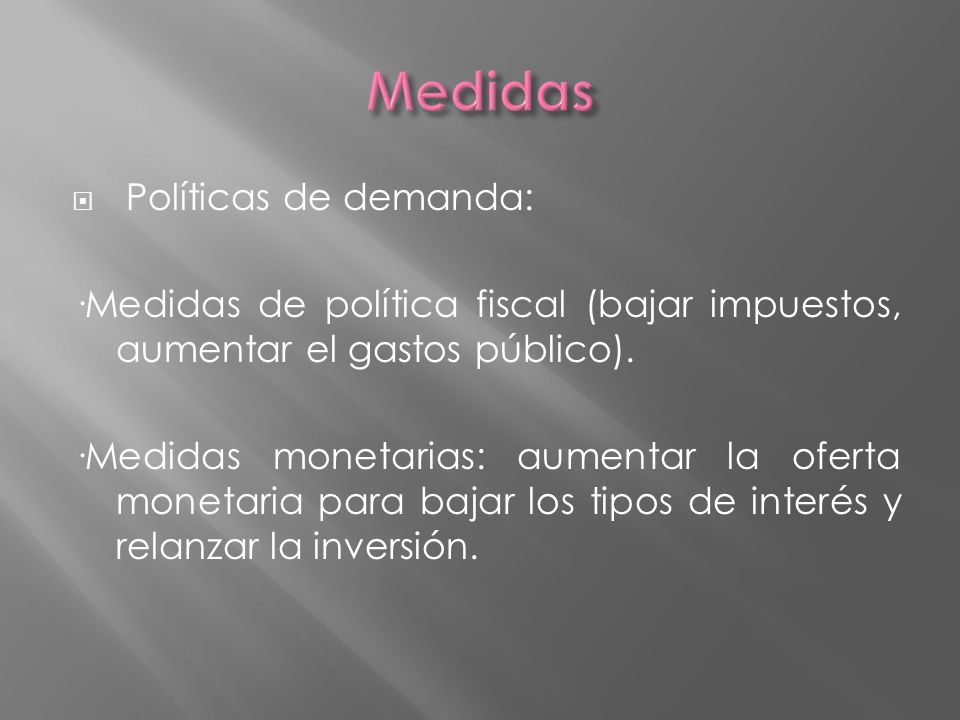Medidas Políticas de demanda: