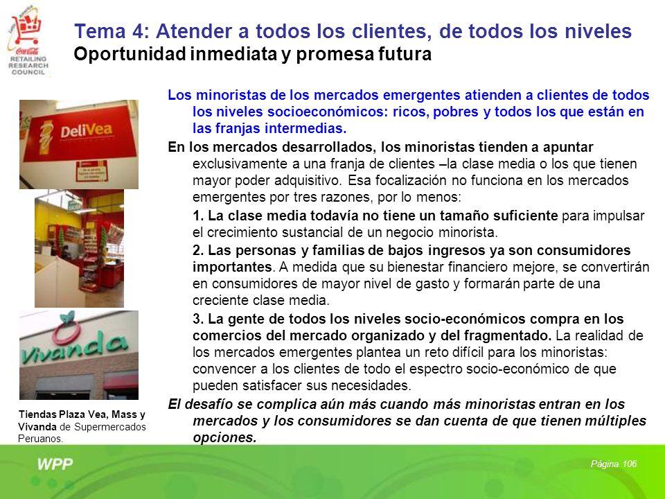 Tema 4: Atender a todos los clientes, de todos los niveles Oportunidad inmediata y promesa futura