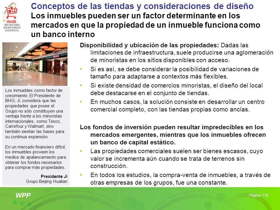 Conceptos de las tiendas y consideraciones de diseño Los inmuebles pueden ser un factor determinante en los mercados en que la propiedad de un inmueble funciona como un banco interno