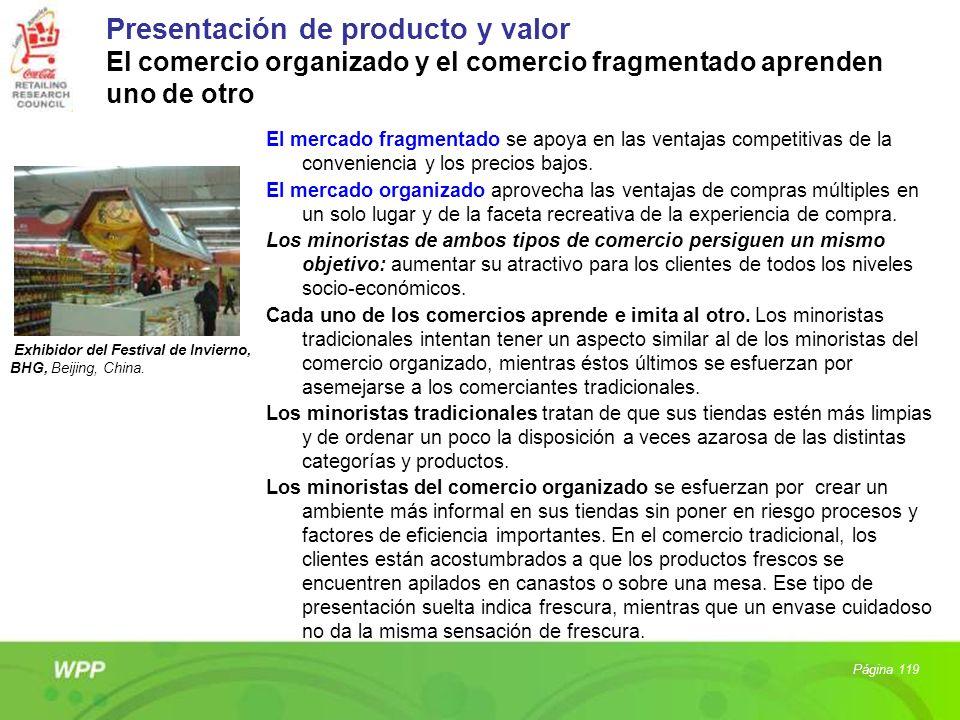 Presentación de producto y valor El comercio organizado y el comercio fragmentado aprenden uno de otro
