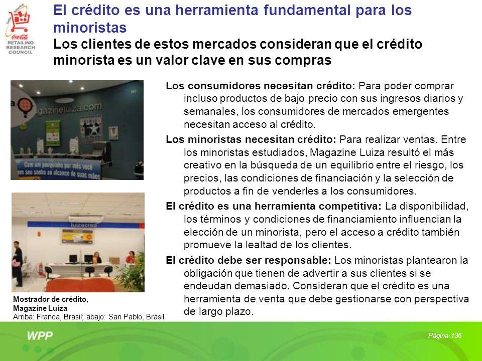 El crédito es una herramienta fundamental para los minoristas Los clientes de estos mercados consideran que el crédito minorista es un valor clave en sus compras