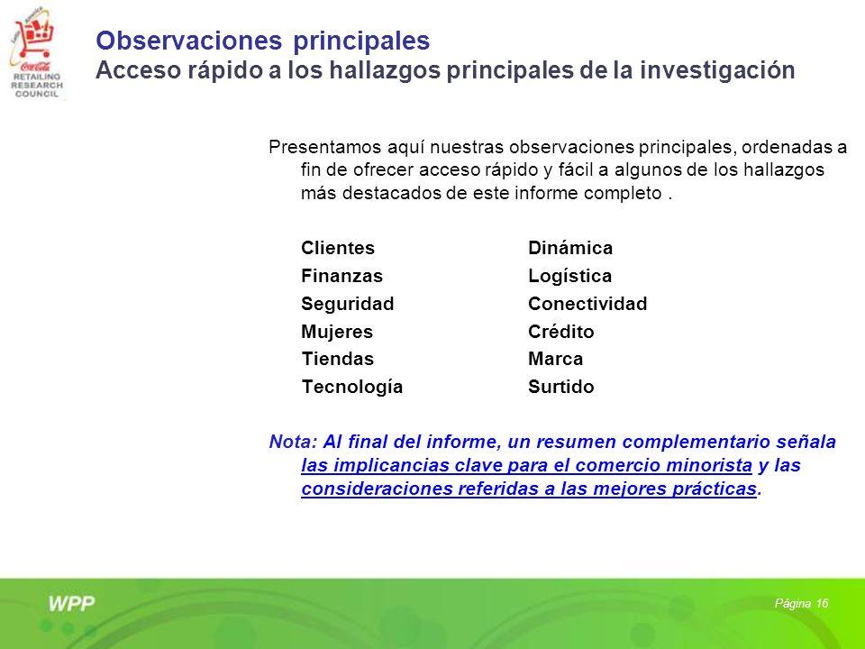 Observaciones principales Acceso rápido a los hallazgos principales de la investigación
