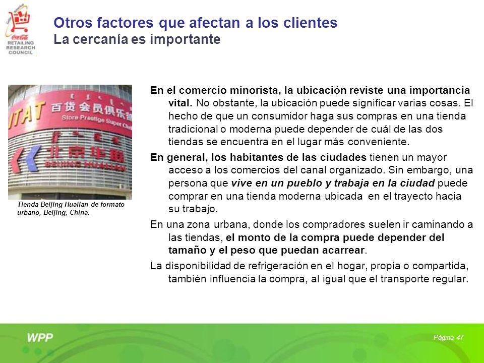 Otros factores que afectan a los clientes La cercanía es importante